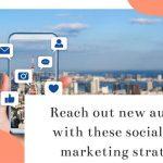 Nine social media marketing strategies